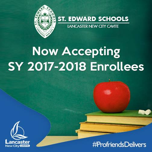 ST.EDWARD SCHOOLS – NOW ACCEPTING SY 2017-2016 ENROLLEES