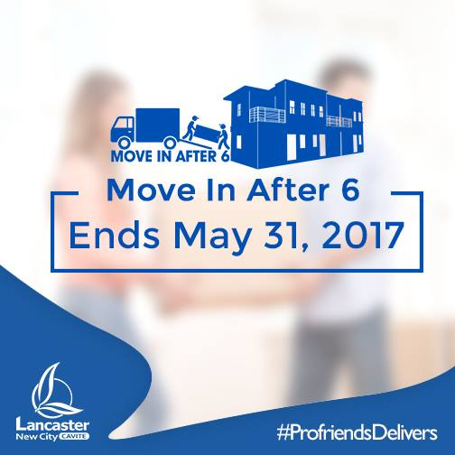 MOVE IN AFTER 6 MONTHS ENDS MAY 31,2017
